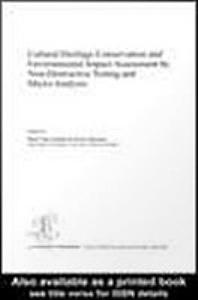 Cultural Heritage Conservation and Environmental Impact Assessment by Non Destructive Testing and Micro Analysis