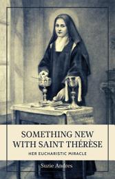 Something New with Saint Thérèse