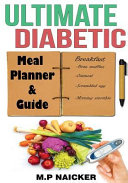 Ultimate Diabetic Meal Planner and Guide