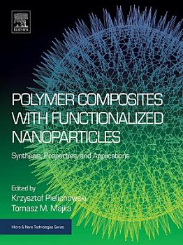 Polymer Composites with Functionalized Nanoparticles PDF