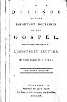 A defence of some important doctrines of the Gospel     By several eminent ministers  i e  Robert Bragge  Abraham Taylor  and others   The third edition PDF