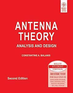 ANTENNA THEORY  ANALYSIS AND DESIGN  2ND ED PDF