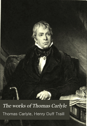 The Works of Thomas Carlyle: Critical and miscellaneous essays