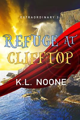 Refuge at Clifftop