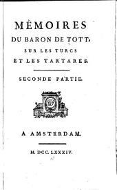 Mémoires du baron de Tott: sur les Turcs et les Tartares, Volume2
