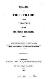 Remarks on Free Trade, and on the State of the British Empire