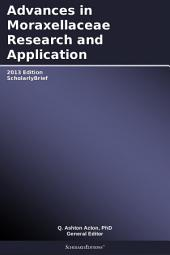 Advances in Moraxellaceae Research and Application: 2013 Edition: ScholarlyBrief