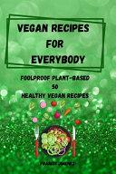 Vegan Recipes for Everybody