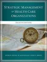 The Strategic Management of Healthcare Organizations PDF