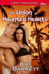 The Union of Haunted Hearts