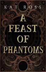 A Feast of Phantoms