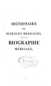 Dictionnaire des sciences médicales: Biographie médicale, Volume5