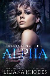 Resisting the Alpha