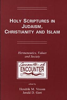 Holy Scriptures in Judaism  Christianity and Islam Book