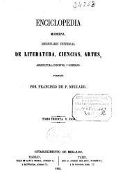 Enciclopedia moderna: diccionario universal de literatura, ciencias, artes, agricultura, industria y comercio, Volumen 32