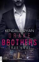 True Love   Drake Brothers PDF