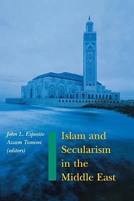 Islam and Secularism in the Middle East