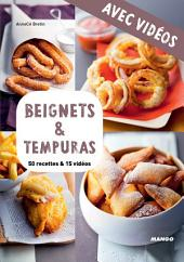 Beignets & tempuras - Avec vidéos: 50 recettes & 15 vidéos