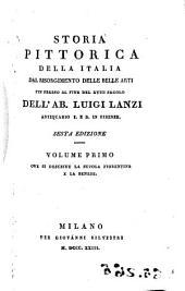 Storia pittórica della Italia dal risorgimento delle belle arti fin presso al fine del XVIII secolo: Volume 5