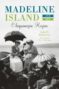 Madeline Island & the Chequamegon Region