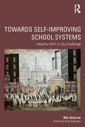 Towards Self-improving School Systems: Lessons from a city challenge