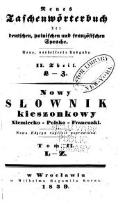 Nowy słownik kieszonkowy niemiecko-polsko-francuzki: Tom 2