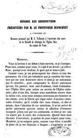 Réponse aux observations présentées par M. le Professeur Dufournet: à l'occasion du discours prononcé par L. Vulliemin à l'ouverture des cours de la Faculté de théologie de l'Eglise libre du Canton de Vaud : (3 janvier 1853)