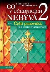 Co v učebnicích nebývá 2 aneb Čeští...