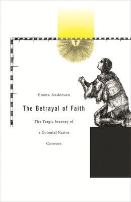 The Betrayal of Faith