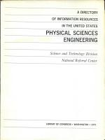 A Directory of Information Resources in the United States: Physical Sciences, Engineering