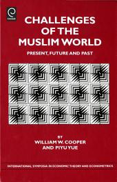 Challenges of the Muslim World: Present, Future and Past