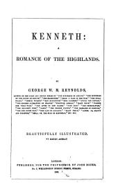 Kenneth: A Romance of the Highlands