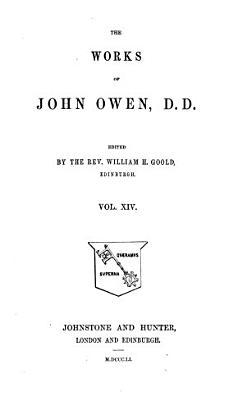 The Works of John Owen  D D