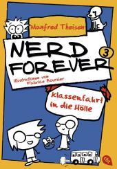 Nerd Forever - Klassenfahrt in die Hölle