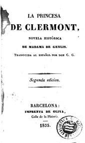 La Princesa de Clermont: novela histórica
