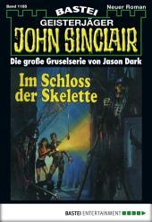 John Sinclair - Folge 1185: Im Schloss der Skelette