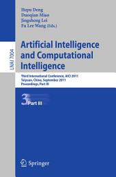 Artificial Intelligence and Computational Intelligence: Second International Conference, AICI 2011, Taiyuan, China, September 24-25, 2011, Proceedings, Part 3