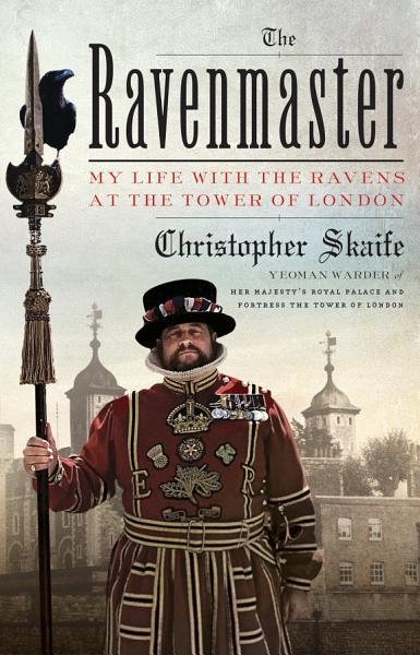 Download The Ravenmaster Book