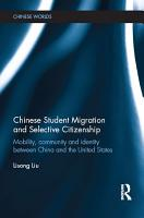 Chinese Student Migration and Selective Citizenship PDF