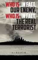 Who Is  In Fact  Our Enemy  Who Is  In Fact  The Real Terrorist PDF
