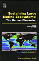 Sustaining Large Marine Ecosystems  The Human Dimension PDF