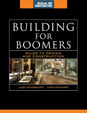 Building for Boomers  McGraw Hill Construction Series  PDF