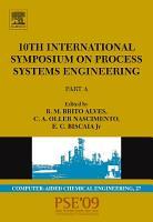 10th International Symposium on Process Systems Engineering   PSE2009 PDF