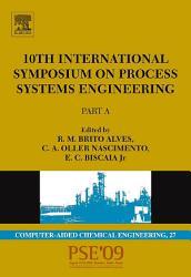 10th International Symposium On Process Systems Engineering Pse2009 Book PDF