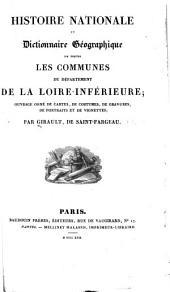 Histoire nationale et dictionnaire géographique de toutes les communes du département de la Loire-Inférieure