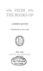 From the Books of Laurence Hutton
