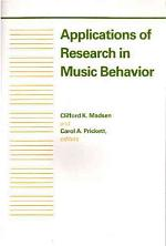 Applications of Research in Music Behavior