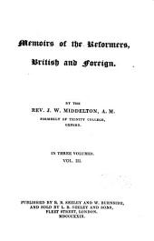 Memoirs of the Reformers,British and Foreign