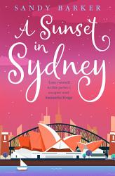 A Sunset In Sydney The Holiday Romance Book 3  Book PDF