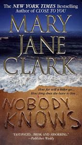 Nobody Knows: A Novel